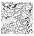 Where to Stay in Orlando Word Cloud Concept vector image vector image
