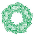 round wreath of green branches frame of fern vector image vector image
