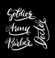 soldier and army hand written typography vector image