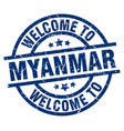 welcome to myanmar blue stamp vector image vector image