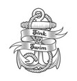 Nautical emblem anchor and wording sink or swim