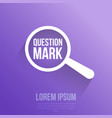 question mark word magnifying glass vector image vector image