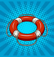 red life buoy on the water pop art vector image vector image