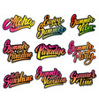 set of summer lettering phrases aloha paradise vector image vector image