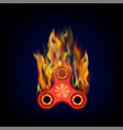 burning fidget finger spinner vector image