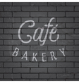 slogan brickwall dark bakery cafe vector image vector image