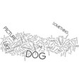 The artful dog shopper text background word cloud vector image