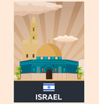 travel poster to israel flat vector image vector image