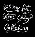 delivery hand written typography vector image vector image