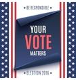 Election 2016 background vector image vector image