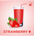 set of strawberry juice and fresh ripe berries vector image vector image
