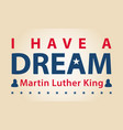 mlk day vector image vector image