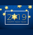 new year greeting card golden text happy year vector image