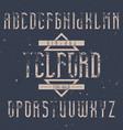 vintage label font named telford vector image vector image