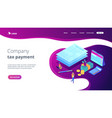 tax form isometric 3d landing page vector image vector image