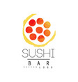 sushi bar logo design badge for sushi bar or vector image vector image