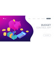 budget control app isometric 3d landing page vector image vector image