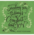 Sending you tidings of comfort and joy vector image vector image