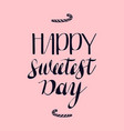 calligraphy sweet day logo simple style vector image vector image