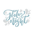 holy night blue christmas vintage calligraphy vector image