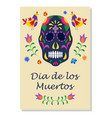 dia de los muertos holiday poster with black sugar vector image vector image