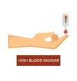 high blood sugar diabetes symptom hand and tester vector image