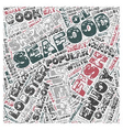 Seafood Glossary text background wordcloud concept vector image vector image