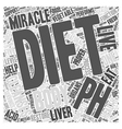 The pH miracle diet as a cleansing diet Word Cloud vector image vector image