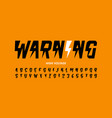 warning hight voltage style font design alphabet vector image vector image