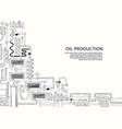 banner on theme oil production vector image