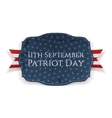 Patriot Day - 11th September Banner with Ribbon vector image vector image