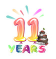 11 years anniversary celebration with cake vector image vector image