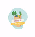 organic food in paper bag healthy eating concept vector image