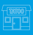 tattoo salon building icon outline vector image vector image
