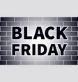black friday black inscription vector image vector image