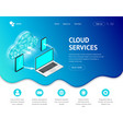 isometric cloud services landing devices vector image