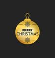 merry christmas golden christmas ball on black vector image vector image