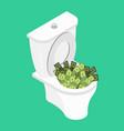 money in toilet wash off cash in wc vector image