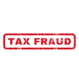 Tax Fraud Rubber Stamp vector image vector image