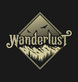 wanderlust emblem t shirt design on a dark vector image vector image