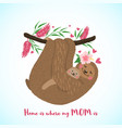 happy mothers day card with cute sloths vector image vector image