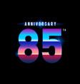 85 years anniversary celebration logotype vector image vector image