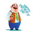 greeting card or poster to happy fathers day dad vector image