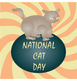 happy national cat day sign vector image vector image