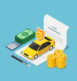 isometric car on insurance contract document vector image