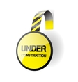 Under construction - wobbler on a white background vector image vector image