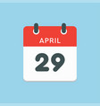 calendar day 29 april days year vector image vector image