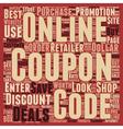 Online Coupon Deals text background wordcloud vector image vector image