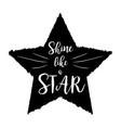shine like a star scandinavian style black shape vector image