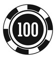 casino chip 100 icon simple style vector image vector image